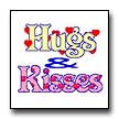 Click here to view the Hugs and Kisses web site